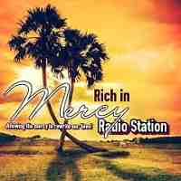 Rich in Mercy Radio